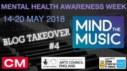 Mind the Music Blog Takeover #4 - Taking Action for Good Mental Wellbeing