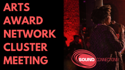 Arts Award Network Cluster Meeting - Richmond