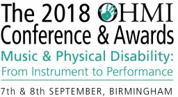 The 2018 OHMI Conference Music and Physical Disability: From Instrument to Performance