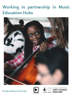 Working in Partnership in Music Education Hubs