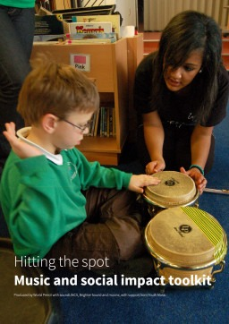 Hitting the spot: music and social impact toolkit
