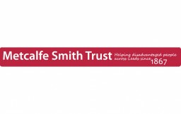 Metcalfe Smith Trust Funding - LEEDS, WEST YORKSHIRE ONLY