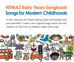 NYMAZ Early Years Songbook: Songs for Modern Childhoods