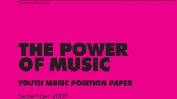 The Power of Music: Youth Music briefing paper