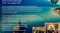 Thames Youth Orchestra summer tour in Italy 2018! Looking for talented, young musicians to share the experience with